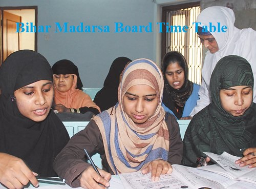 Bihar Madarsa Board Time Table 2021