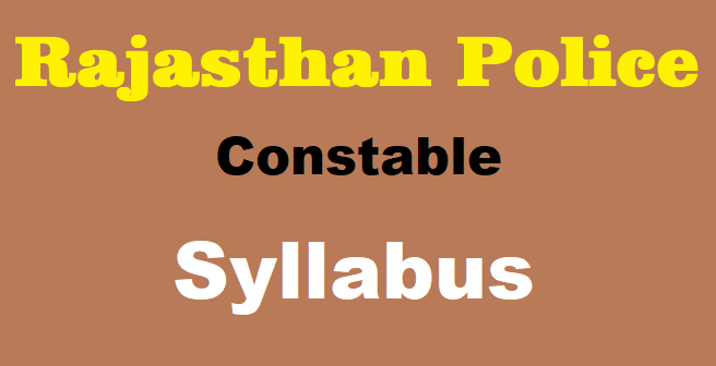 Rajasthan Police Constable Syllabus 2020
