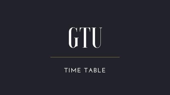 GTU Time Table 2021