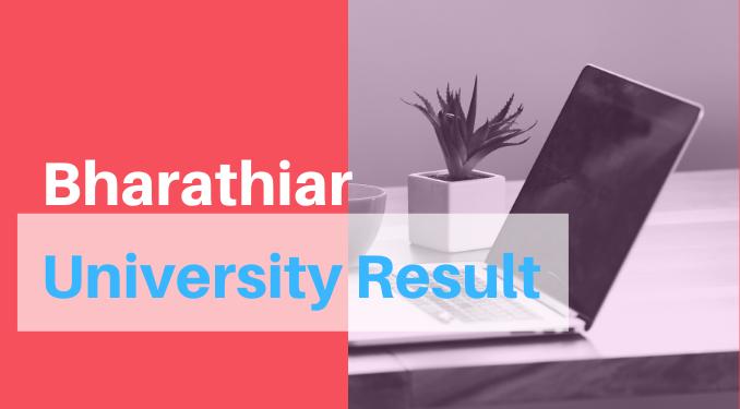 Bharathiar University Result 2021