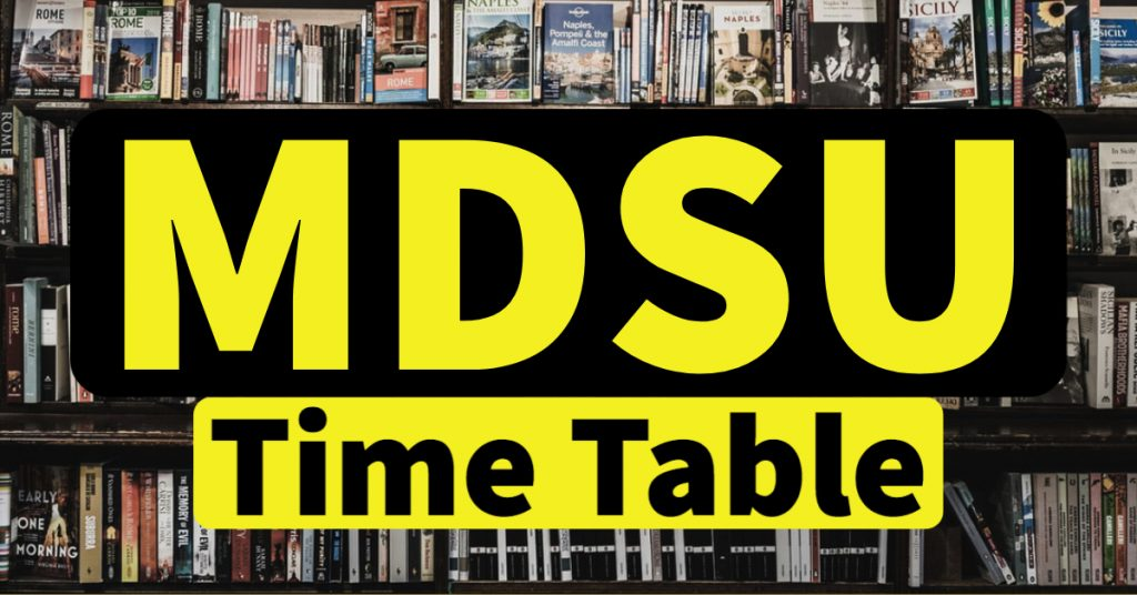 MDSU Time Table 2021