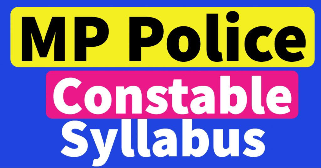 MP Police Constable Syllabus 2021