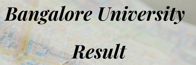 Bangalore University Results 2021