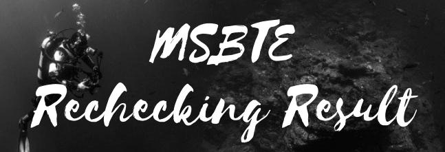 MSBTE Rechecking Result 2021
