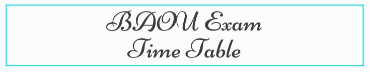 BAOU Time Table 2021