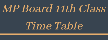 mp board 11th time table 2021