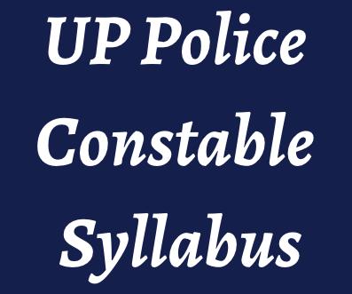 up police constable syllabus 2021