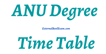 anu degree time table 2021