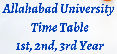 Allahabad University Time Table 2021