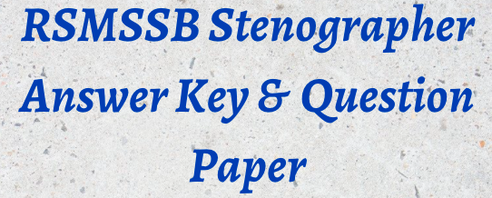 RSMSSB Stenographer Answer Key 2021