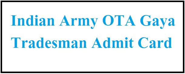 Indian Army OTA Gaya Tradesman Admit Card 2021