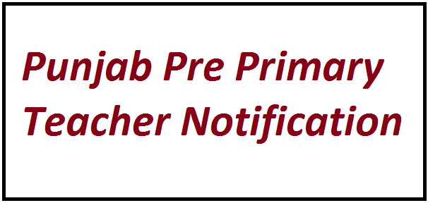 Punjab Pre Primary Teacher Vacancy 2021