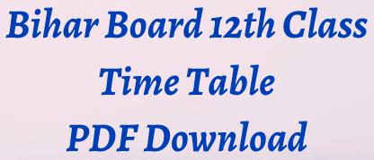 bihar board 12th time table 2021